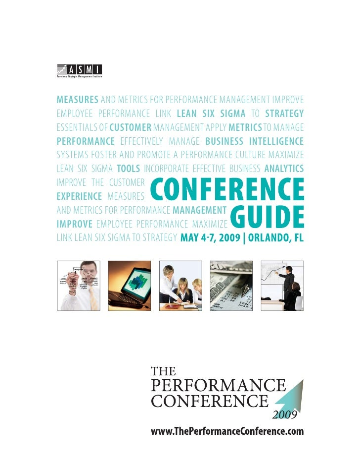 MEASURES AND METRICS FOR PERFORMANCE MANAGEMENT IMPROVE EMPLOYEE PERFORMANCE LINK LEAN SIX SIGMA TO STRATEGY ESSENTIALS OF...
