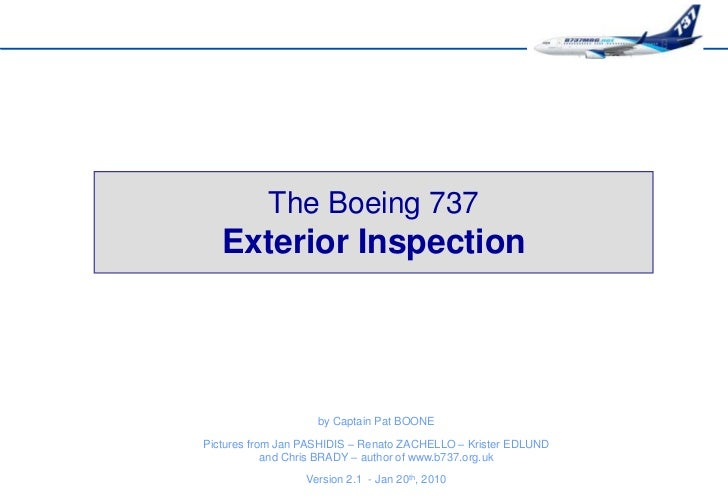 The Boeing 737   Exterior Inspection                    by Captain Pat BOONEPictures from Jan PASHIDIS – Renato ZACHELLO –...