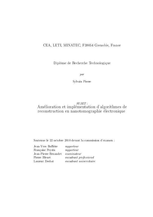 CEA, LETI, MINATEC, F38054 Grenoble, France Diplôme de Recherche Technologique par ƒylv—in €ierre SUJET X Amélioration et ...