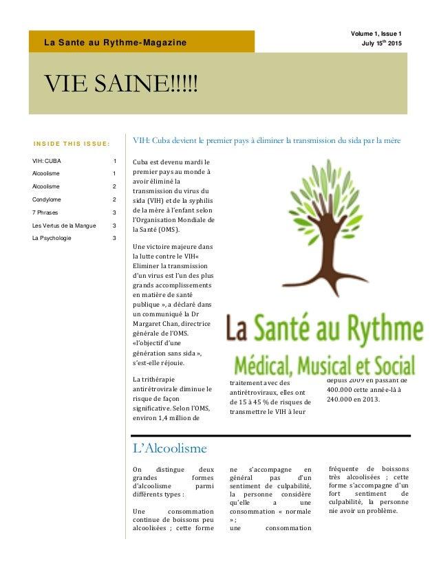 La Sante au Rythme-Magazine Cuba est devenu mardi le premier pays au monde à avoir éliminé la transmission du virus du sid...