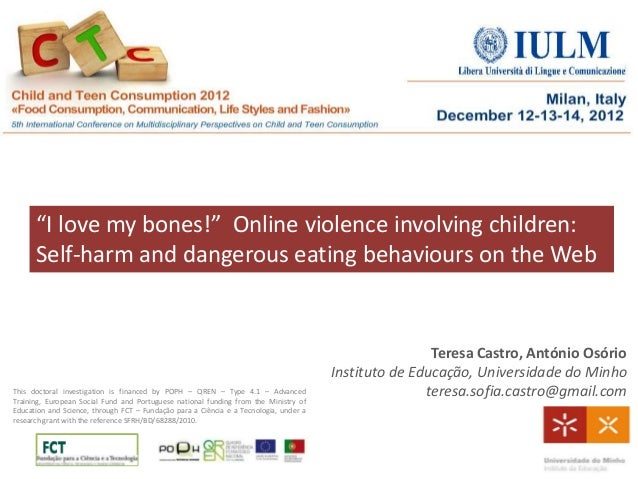 """I love my bones!""  Online violence involving children:  Self-harm and dangerous eating behaviours on the Web"