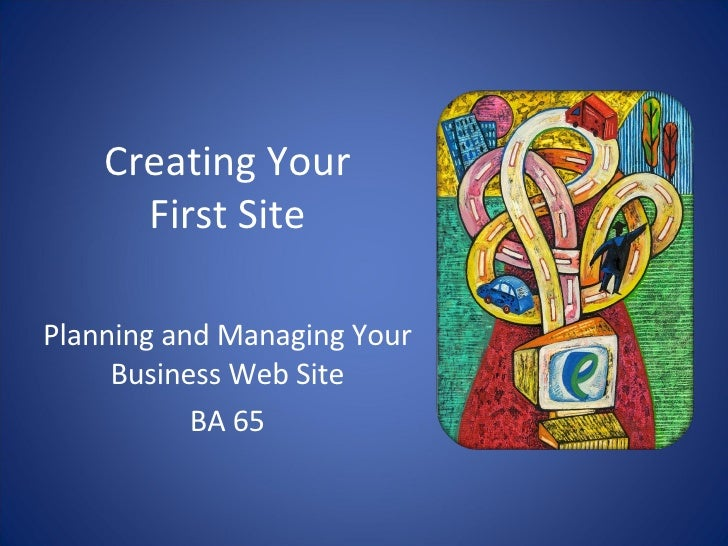 BA 65 Hour 02 Creating Your First Site