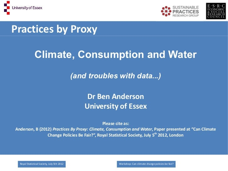 Practices by Proxy               Climate, Consumption and Water                                             (and troubles ...