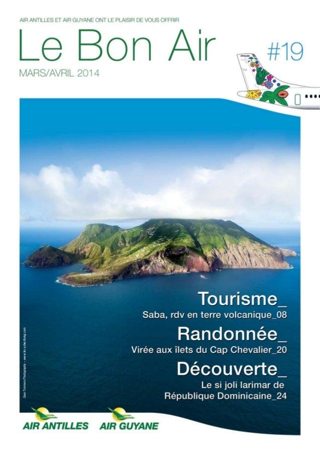 Le Bon Air Antilles & Guyane n°19 Mars-Avril 2014