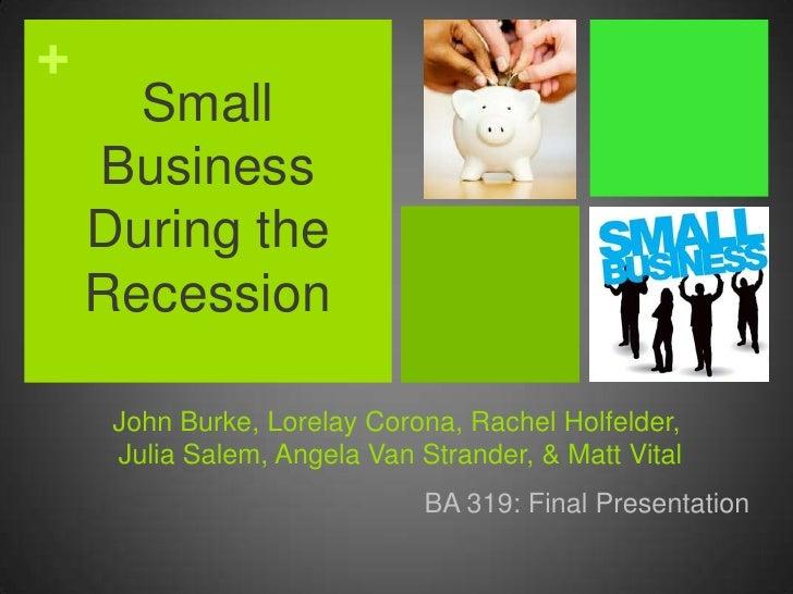 BA 319 Recession Presentation
