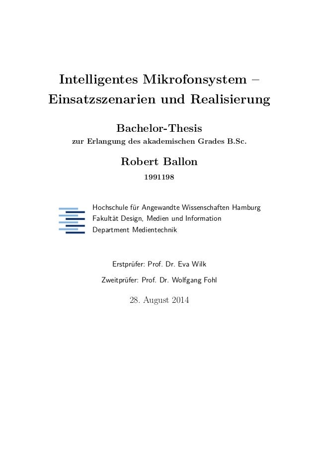 Intelligentes Mikrofonsystem – Einsatzszenarien und Realisierung Bachelor-Thesis zur Erlangung des akademischen Grades B.S...