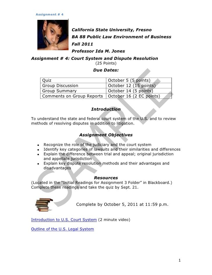 Assignment # 4                     California State University, Fresno                     BA 88 Public Law Environment of...