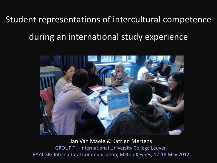 Student representations of intercultural competence     during an international study experience                      Jan ...