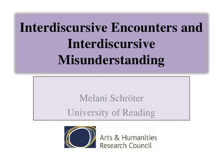 Interdiscursive Encounters and        Interdiscursive      Misunderstanding         Melani Schröter       University of Re...