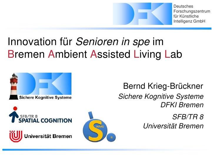 """Innovation für Senioren im """"Bremen Ambient Assisted Living Lab"""""""