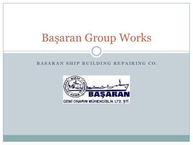 Başaran group works