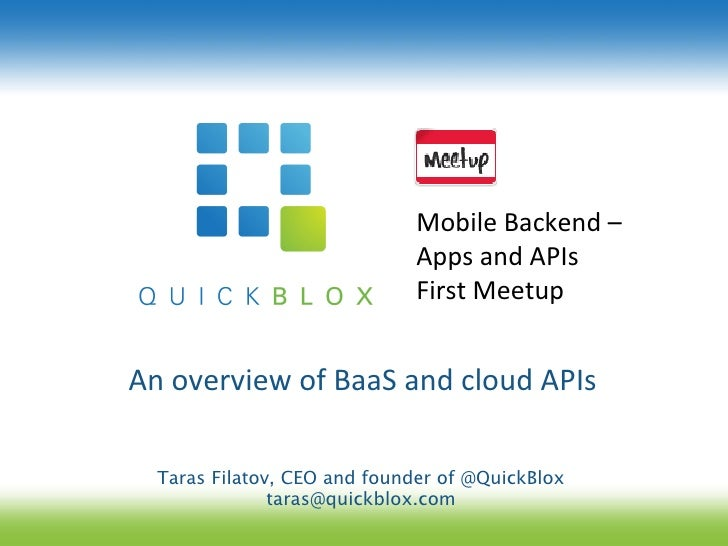 Mobile	  Backend	  –	  	                                   Apps	  and	  APIs	  	                                   First	 ...