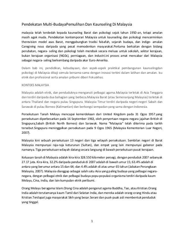 Pendekatan Multi-BudayaPemulihan Dan Kaunseling Di Malaysia malaysia telah terdedah kepada kaunseling Barat dan psikologi ...