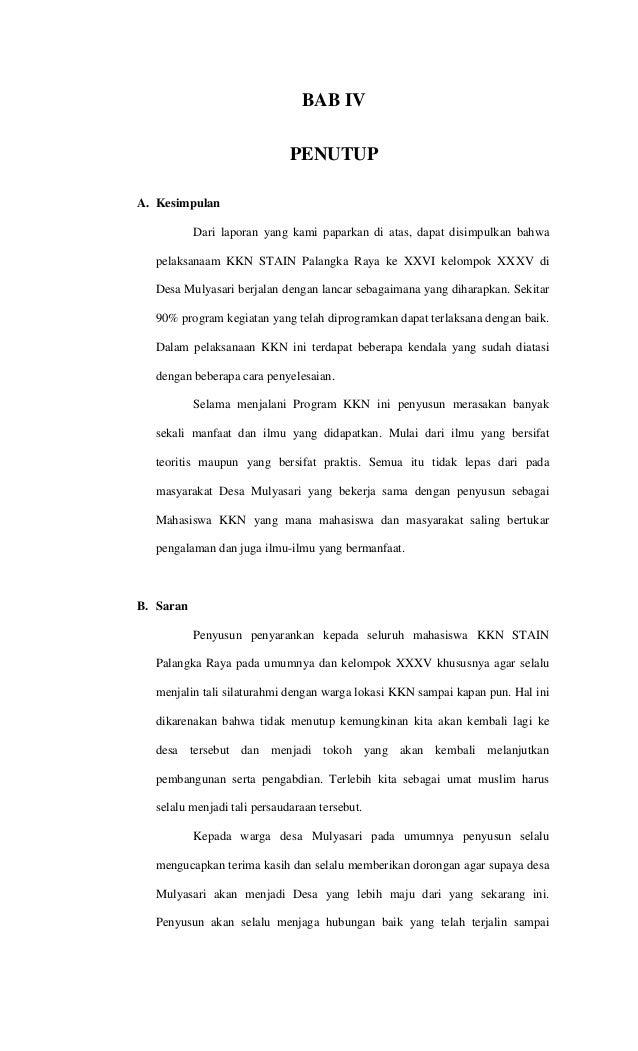 BAB IV PENUTUP A. Kesimpulan Dari laporan yang kami paparkan di atas, dapat disimpulkan bahwa pelaksanaam KKN STAIN Palang...
