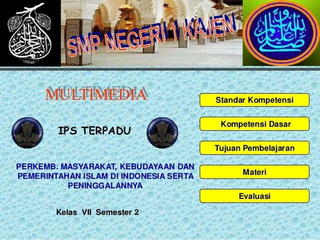 MULTIMEDIA                        Standar Kompetensi                                         Kompetensi Dasar        IPS T...