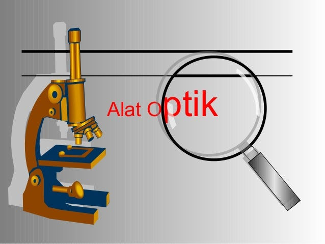 Bab alat-optik