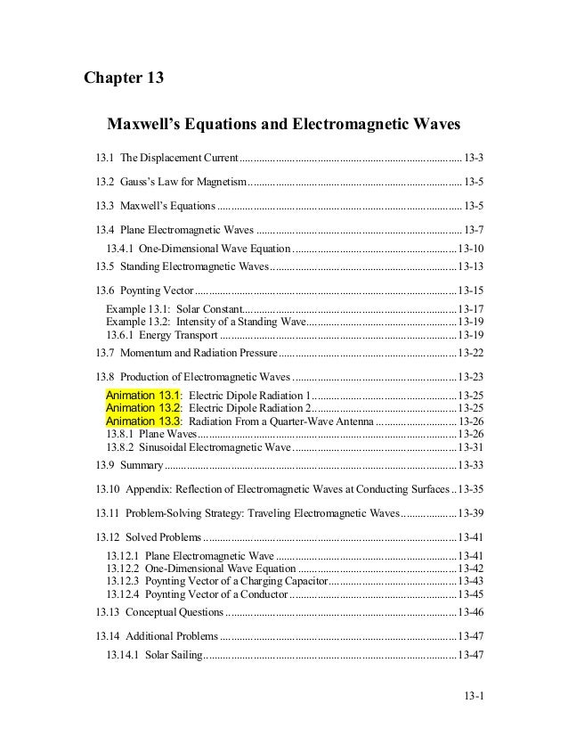 Chapter 13 Maxwell's Equations and Electromagnetic Waves 13.1 The Displacement Current.......................................