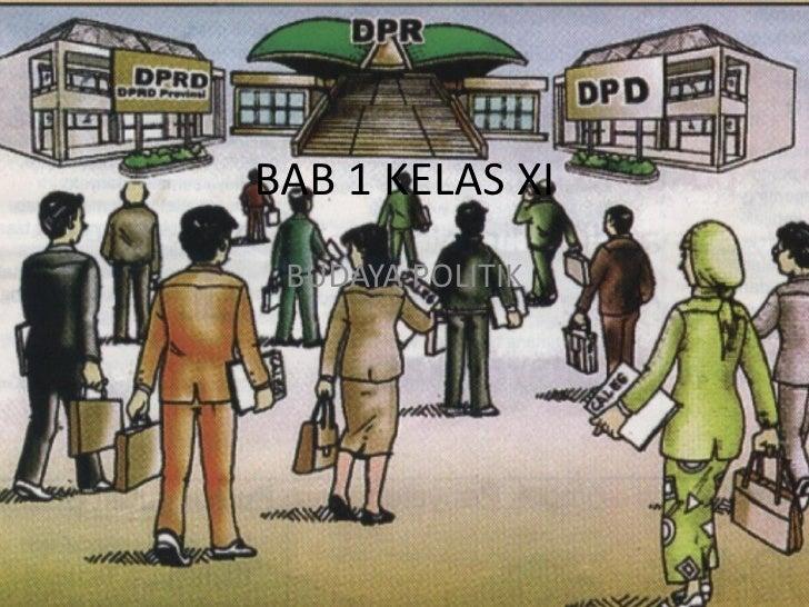 BAB 1 KELAS XI BUDAYA POLITIK