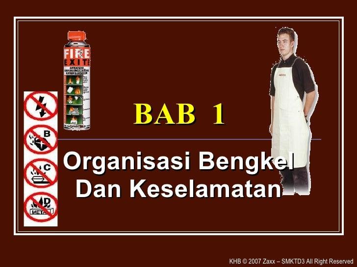 BAB  1 Organisasi Bengkel Dan Keselamatan