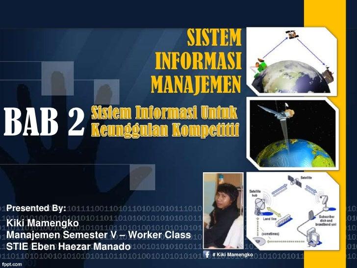 Bab 2   sistem informasi untuk keunggulan kompetitif
