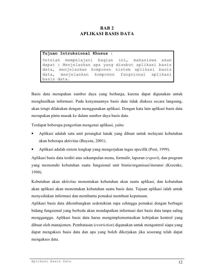 BAB 2                            APLIKASI BASIS DATA         Tujuan Intruksional Khusus :         Setelah mempelajari bagi...