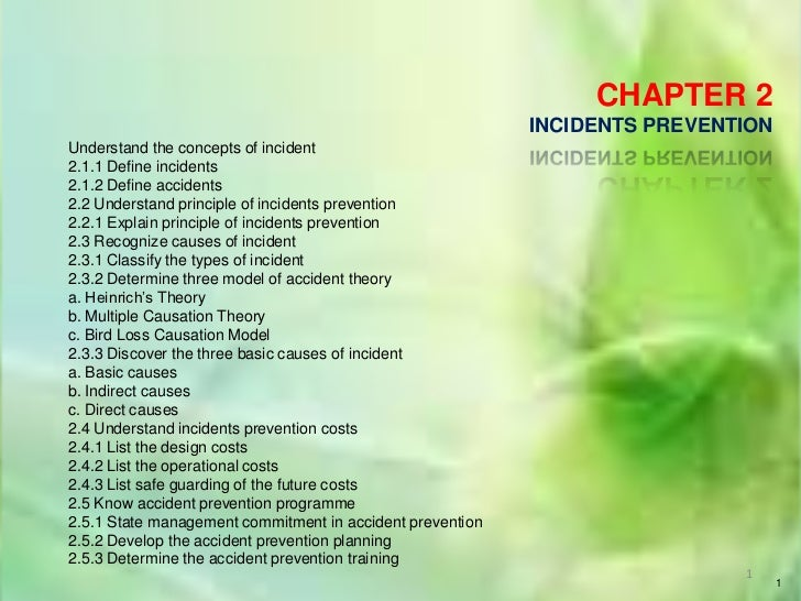 CHAPTER 2                                                           INCIDENTS PREVENTIONUnderstand the concepts of inciden...