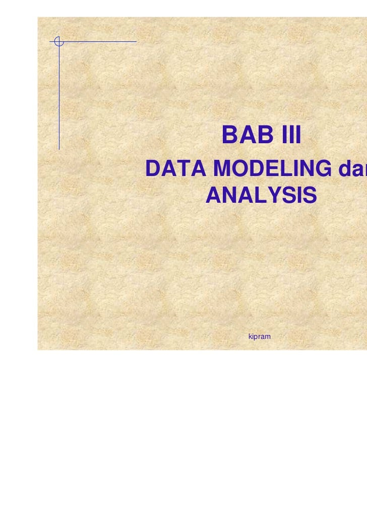 Bab 3 data modeling dan analysis 2010