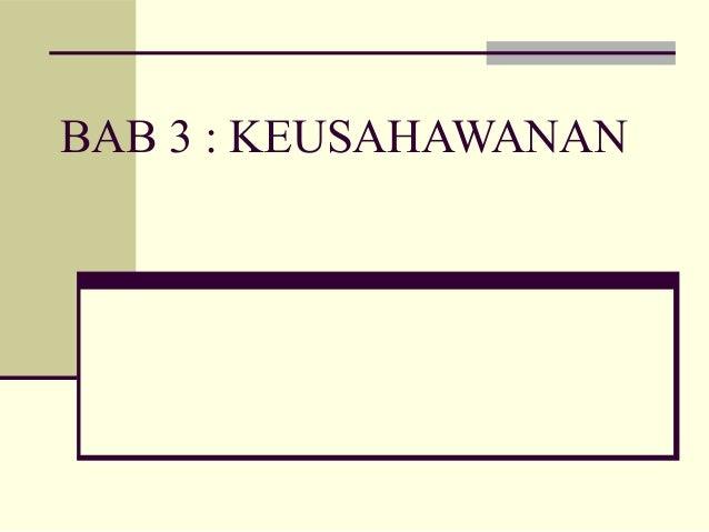 BAB 3 : KEUSAHAWANAN