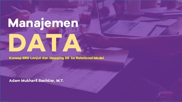 Data Management (Enhanced ERD and Mapping ERD)