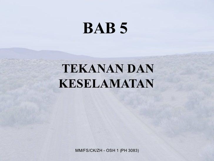 BAB 5TEKANAN DANKESELAMATAN MM/FS/CK/ZH - OSH 1 (PH 3083)