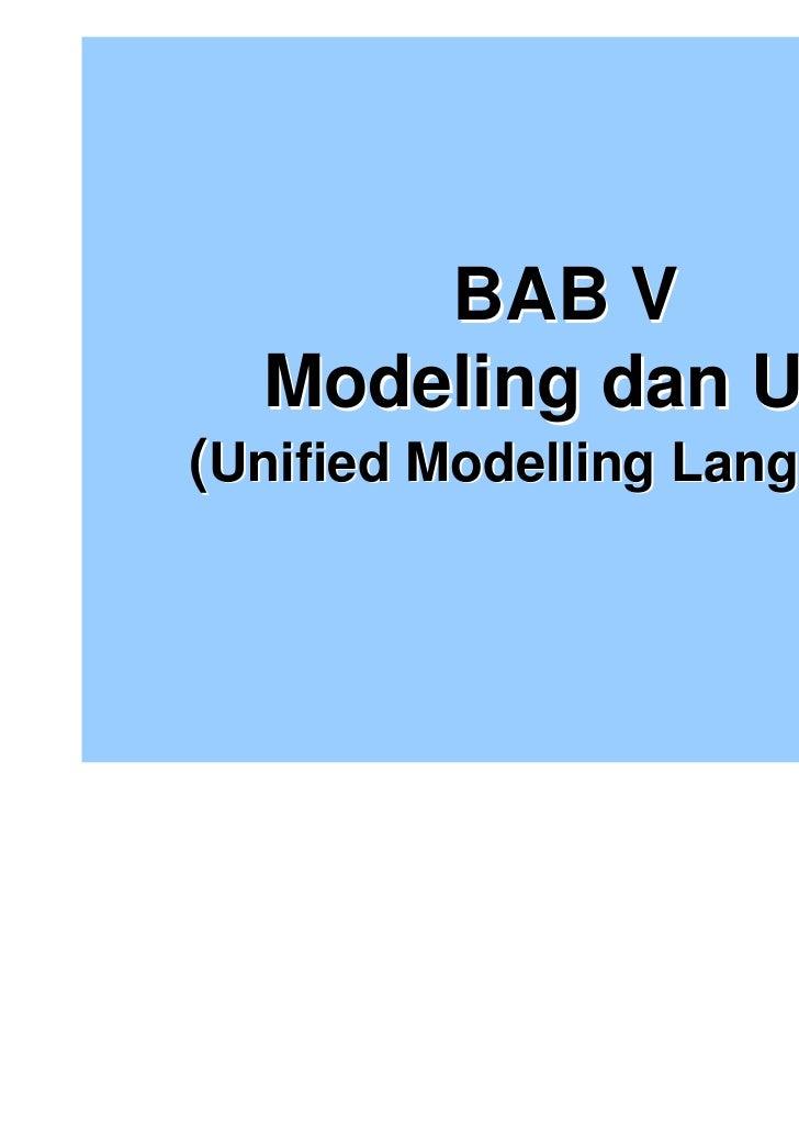 BAB V  Modeling dan UML(Unified Modelling Language)