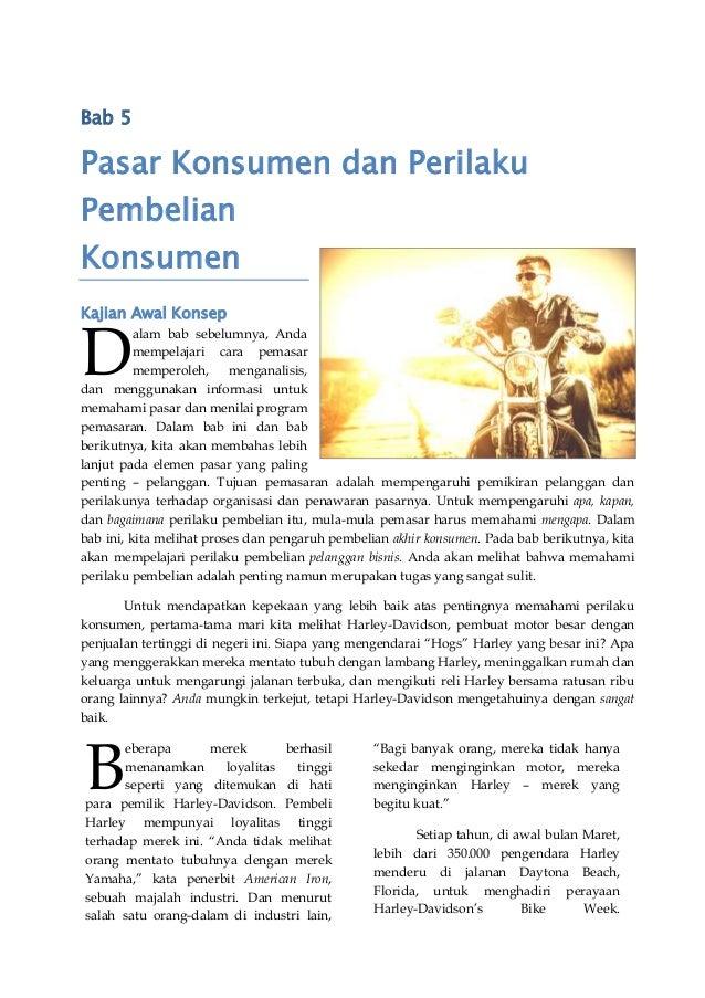 Bab 5 Pasar Konsumen dan Perilaku Pembelian Konsumen Kajian Awal Konsep alam bab sebelumnya, Anda mempelajari cara pemasar...