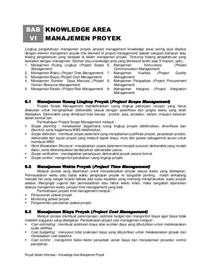 BAB KNOWLEDGE AREA VI MANAJEMEN PROYEKLingkup pengetahuan manajemen proyek (project management knowledge area) sering pula...