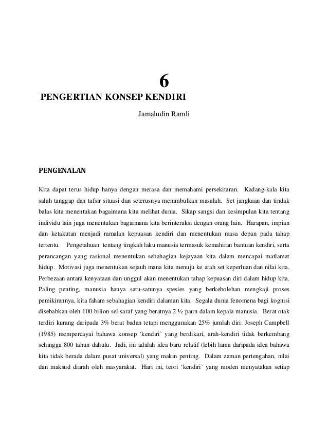 6PENGERTIAN KONSEP KENDIRI                                      Jamaludin RamliPENGENALANKita dapat terus hidup hanya ...