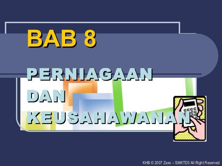 BAB 8  PERNIAGAAN DAN KEUSAHAWANAN