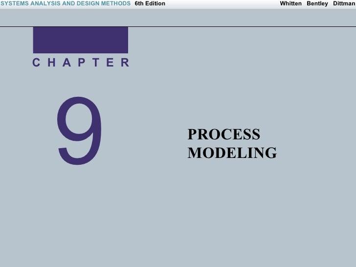 9 C  H  A  P  T  E  R PROCESS MODELING