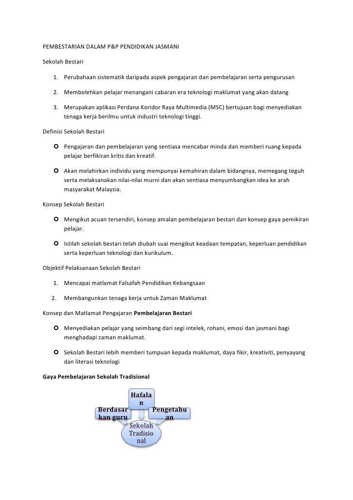 PEMBESTARIAN DALAM P&P PENDIDIKAN JASMANISekolah Bestari    1. Perubahaan sistematik daripada aspek pengajaran dan pembela...