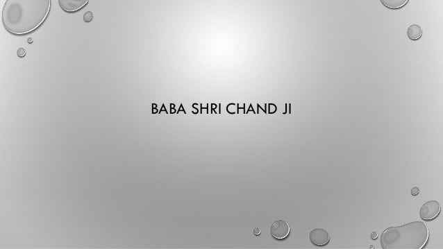 BABA SHRI CHAND JI