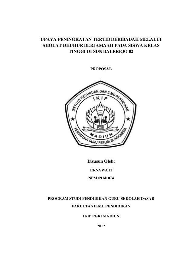UPAYA PENINGKATAN TERTIB BERIBADAH MELALUI SHOLAT DHUHUR BERJAMAAH PADA SISWA KELAS          TINGGI DI SDN BALEREJO 02    ...
