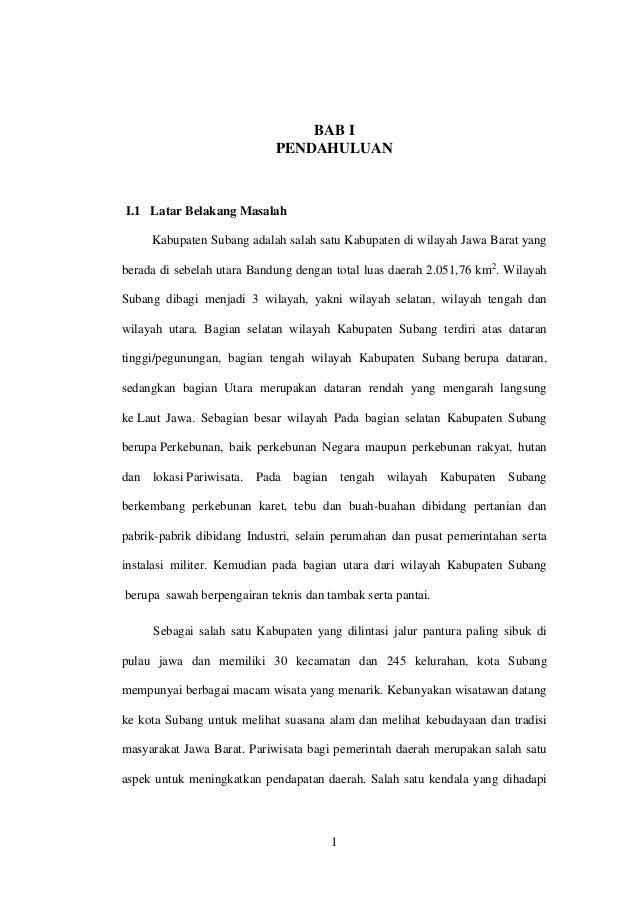 1 BAB I PENDAHULUAN I.1 Latar Belakang Masalah Kabupaten Subang adalah salah satu Kabupaten di wilayah Jawa Barat yang ber...