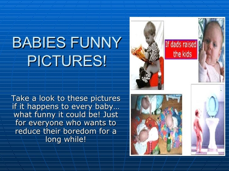 Babies Funny Pictures!