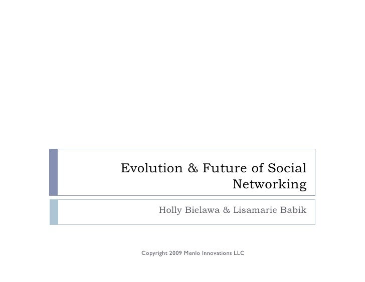 The Evolution & Future of Social Networking