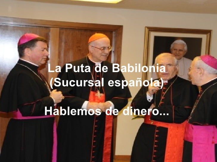La Puta de Babilonia(Sucursal española)Hablemos de dinero...