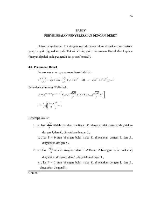 BAB IVPEBYELESAIAN PENYELESAIAN DENGAN DERETUntuk penyelesaian PD dengan metode series akan diberikan dua metodeyang banya...