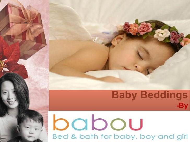 Baby Beddings           -By