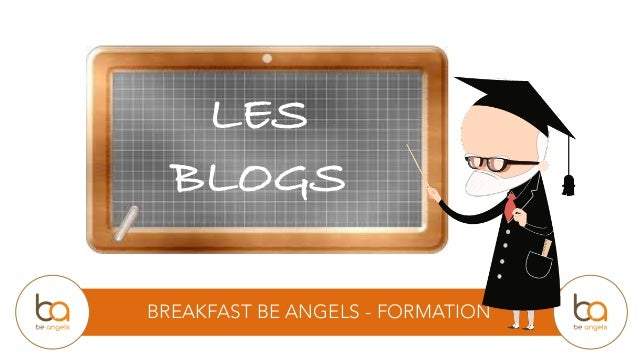 BREAKFAST BE ANGELS - FORMATION LES BLOGS