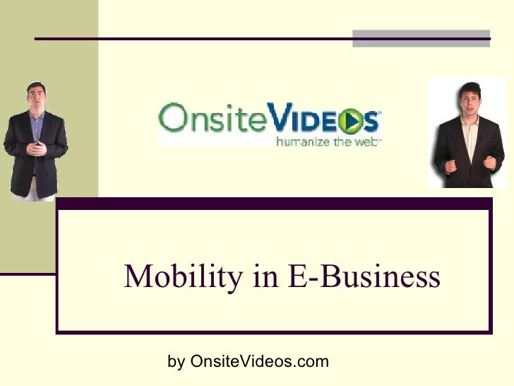 MobilityinEBusiness     byOnsiteVideos.com