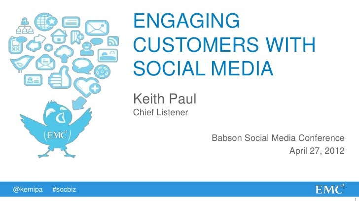 ENGAGING                    CUSTOMERS WITH                    SOCIAL MEDIA                    Keith Paul                  ...
