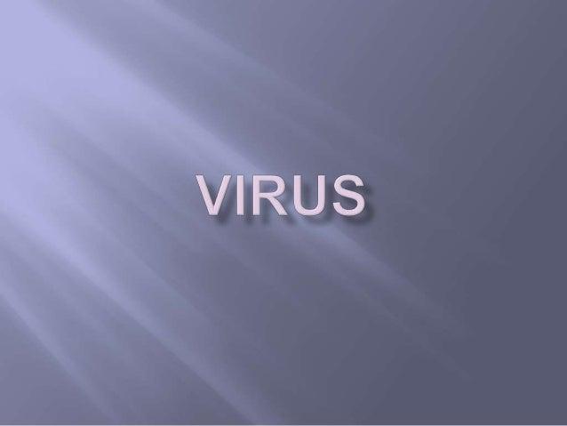 Sejarah Penemuan Virus Struktur dan Sifat Virus Peranan Virus dalam Kehidupan Manusia Pengklasikasian Virus Reproduksi Vir...