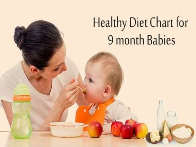 Healthy diet plan for 9 month babies for 9 month baby development